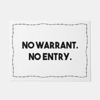 Tapete Nenhuma autorização. Nenhuma entrada. Polícia do