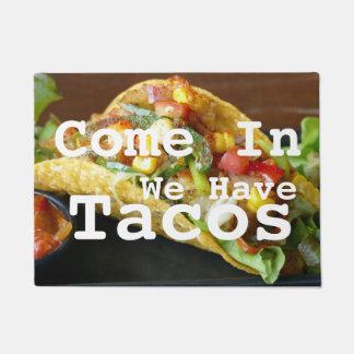 Tapete Nós temos o Doormat do Tacos