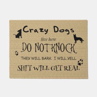 Tapete Os cães loucos vivos aqui não batem a esteira de