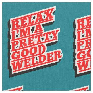 Tecido Relaxe-me são um relativamente bom soldador