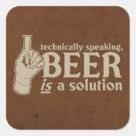 tecnicamente falando, a cerveja é uma solução adesivo em forma quadrada