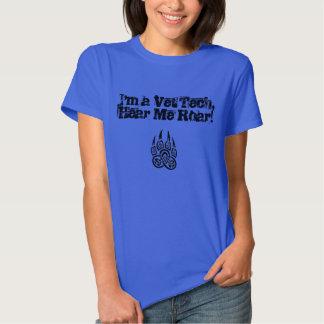 Tecnologia do veterinário - ouça-me rujir! camisetas