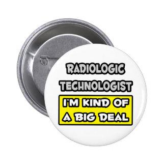 Tecnólogo radiológico. Tipo de I'm de uma grande Bóton Redondo 5.08cm