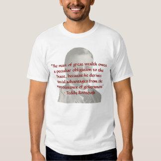 Teddy Roosevelt na riqueza e na obrigação T-shirt