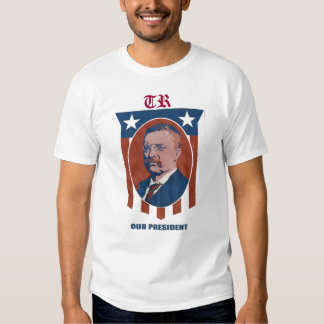 Teddy Roosevelt T-shirts