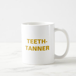 TEETH-TANNER CANECA