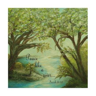 Tela De Madeira A paz gosta de um rio