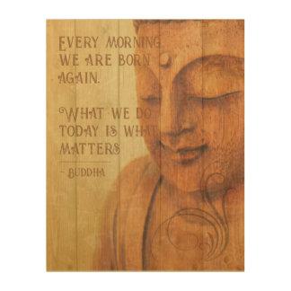 Tela De Madeira Citações positivas do Mindfulness do budismo da