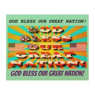 Tela De Madeira Deus abençoe nossa grande nação!