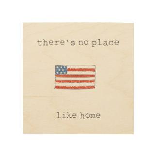 Tela De Madeira Não há nenhum lugar como a bandeira da casa   Dos