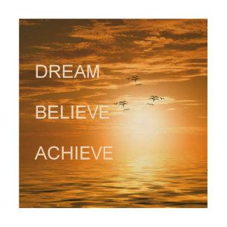 Tela De Madeira o sonho acredita consegue a inspiração da