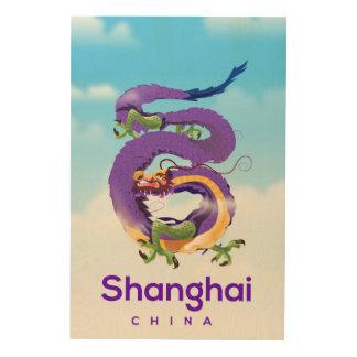 Tela De Madeira Poster de viagens do dragão de Shanghai China