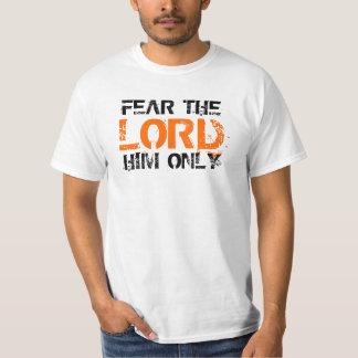 Tema o senhor Ele Somente Camisetas