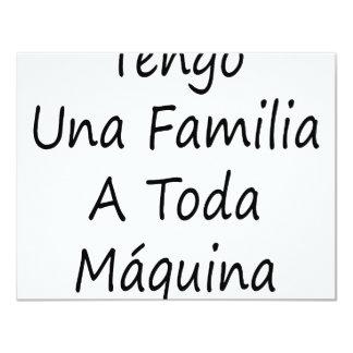 Tengo Una Familia um Toda Maquina Convite 10.79 X 13.97cm
