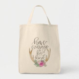 Tenha a coragem, seja o bolsa amável do mantimento