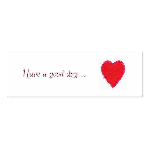 Tenha um bom dia. , o presente vermelho do coração cartão de visita