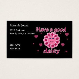 Tenha uma boa margarida cartão de visitas