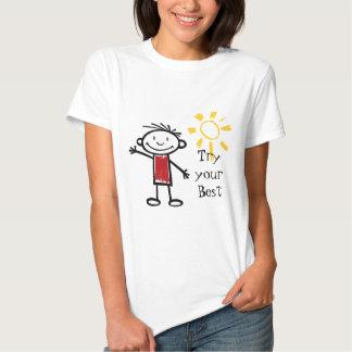 Tente seu melhor t-shirts