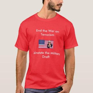 Termine a guerra ao terrorismo camiseta
