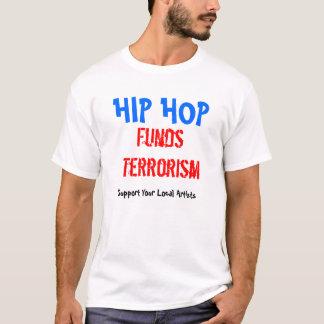 Terrorismo dos fundos de Hip Hop T-shirts