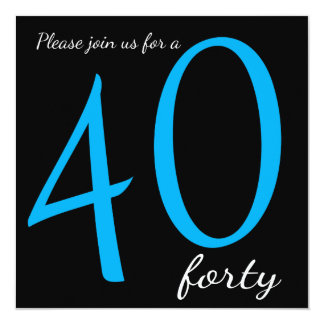 Texto do partido de aniversário de 40 anos | DIY Convite Quadrado 13.35 X 13.35cm