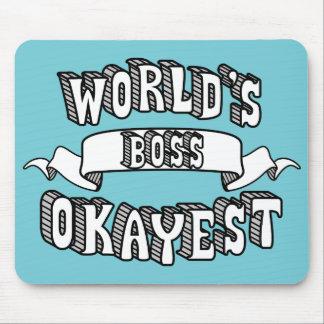 Texto engraçado Mousepad do chefe do Okayest do