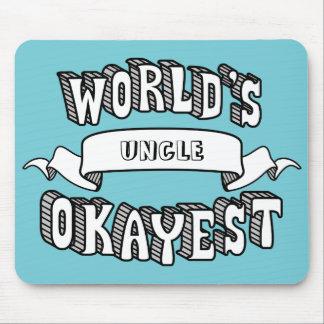 Texto engraçado vazio Mousepad do Okayest do mundo