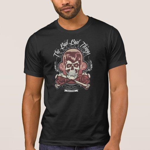 The BAD BAD Thing T-shirts