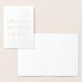 The Sun brilha não em nós mas em nós cartão vazio