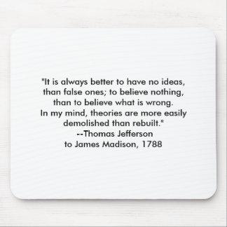 Thomas Jefferson - é sempre melhor Mousepad