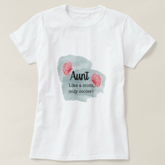 Tia Como uma camisa mais fresca da mamã somente T