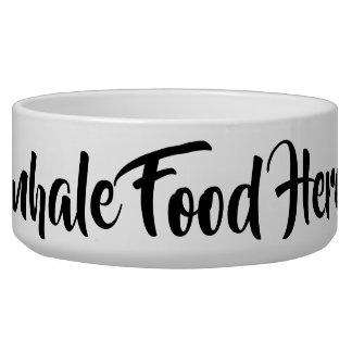 Tigela Inale a comida aqui pet o prato