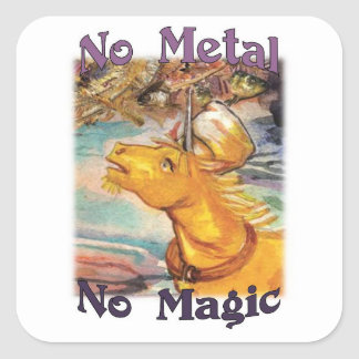 Tinam nenhum metal nenhumas etiquetas mágicas
