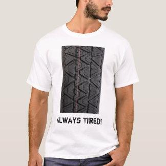 """Tipo """"sempre cansado"""" camisa do passo t"""