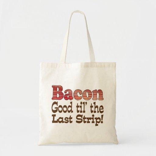 Tira de bacon! bolsa
