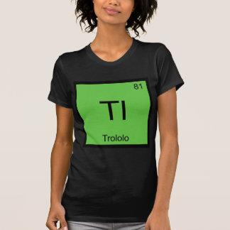 Tl - T-shirt de Meme do símbolo do elemento da quí