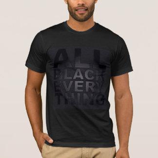 Toda preto tudo camiseta