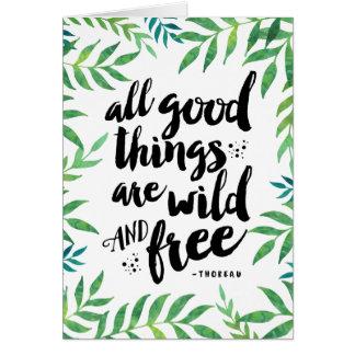 Todas as boas coisas são cartão vazio selvagem e