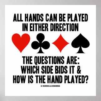 Todas as mãos (da ponte) podem ser jogadas um ou poster