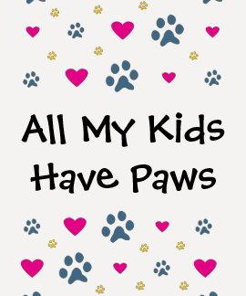Todas minhas Miúdo-Crianças têm as patas Camiseta