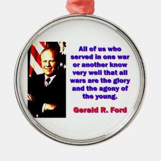 Todos nós que serviu - Gerald Ford Ornamento De Metal