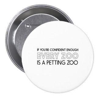 Todos os jardins zoológicos são jardins zoológicos bóton redondo 7.62cm