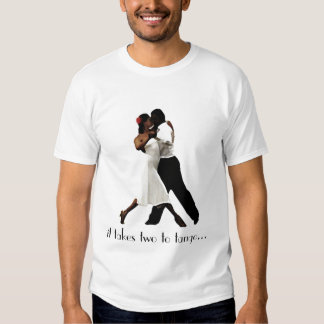 Toma dois ao tango t-shirts