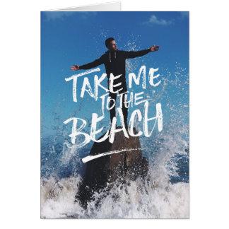 Tome-me ao modelo da foto da tipografia da praia cartão