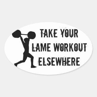 Tome seu exercício coxo em outra parte adesivo oval
