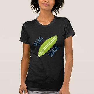 Totalmente radical t-shirts