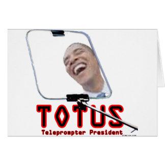 TOTUS - Obama - presidente do Teleprompter Cartão Comemorativo