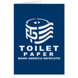 TP - Papel higiénico 2016 - Faça América defecar - Cartão Comemorativo