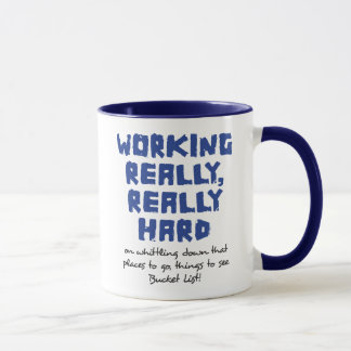 Trabalhando realmente, caneca realmente dura da