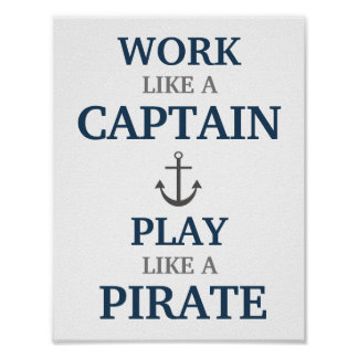 Trabalho como um capitão Náutico Berçário Imprimir Poster